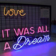 it Was All A Dream Neon Led Aydınlatma